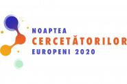 Noaptea Cercetătorilor Europeni 2020